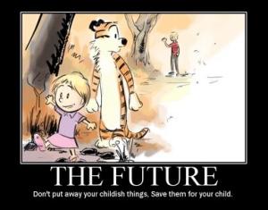 Calvin Hobbes Childish Things